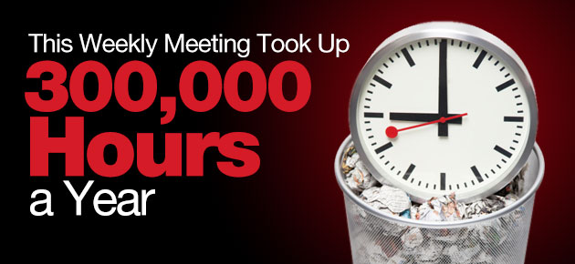 Photo of This Weekly Meeting Took Up 300,000 Hours a Year