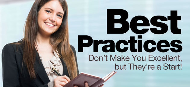 Photo of Best Practices Don't Make You Excellent, but They're a Start!