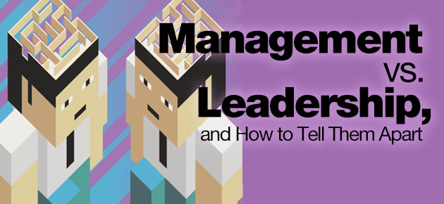 Photo of Management vs. Leadership, and How to Tell Them Apart