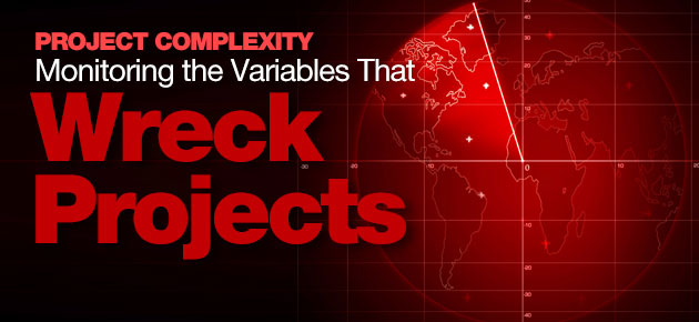 Photo of Project Complexity: Monitoring the Variables That Wreck Projects