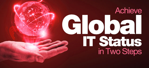 Photo of Achieve Global IT Status in Two Steps