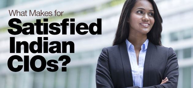 Photo of What Makes for Satisfied Indian CIOs?