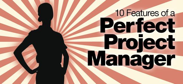 Photo of 10 Features of a Perfect Project Manager