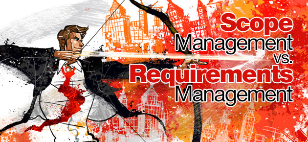 Photo of Scope Management vs. Requirements Management
