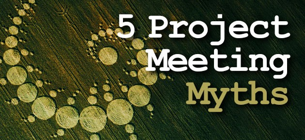 Photo of 5 Project Meeting Myths