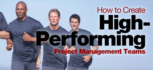 Photo of How to Create High-Performing Project Management Teams