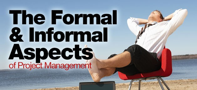 Photo of The Formal and Informal Aspects of Project Management