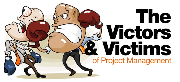 Photo of The Victors and Victims of Project Management
