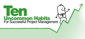 Photo of 10 Uncommon Habits for Successful Project Management