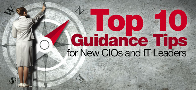 Photo of Top 10 Guidance Tips for New CIOs and IT Leaders