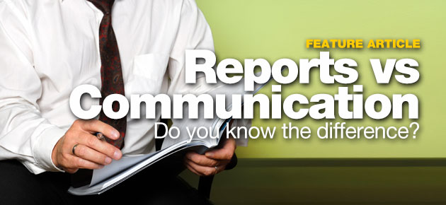 Photo of The Difference Between Reporting and Communication