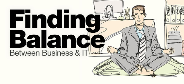 Photo of Finding Balance Between Business & IT